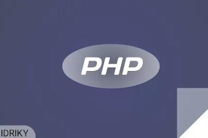 Mengenal lebih dalam bahasa pemrograman php