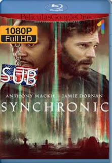 Synchronic (2019) [1080p BRrip] [SUB] [LaPipiotaHD]
