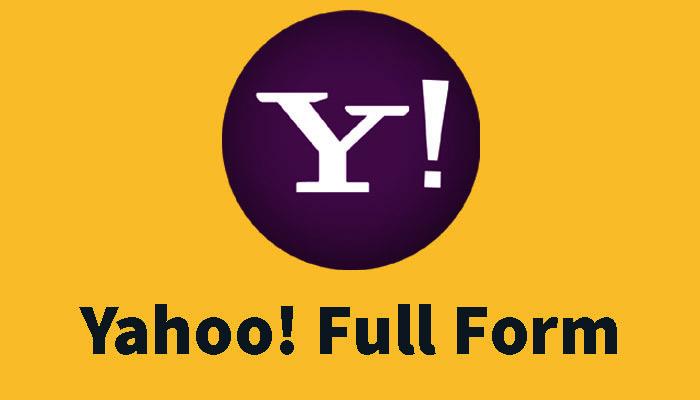 Yahoo full form in Hindi – याहू क्या होता है?