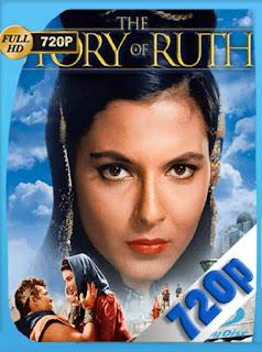 La Historia De Ruth [1960] HD [720p] Latino [GoogleDrive] SilvestreHD