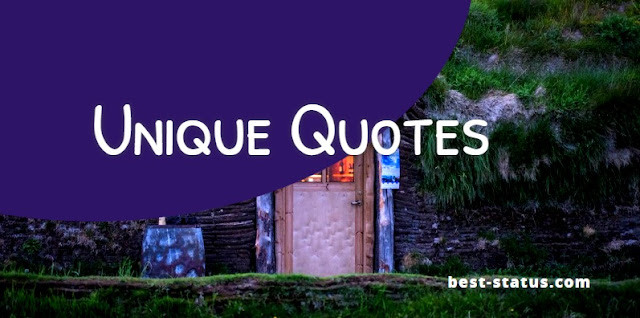 Unique Quotes