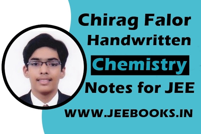 [PDF] Chirag Falor Handwritten Chemistry Notes for JEE Main and Advanced