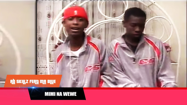 AB Skillz Ft. Mr Blue - Mimi Na Wewe | ALHAMIS EXCLUSIVE