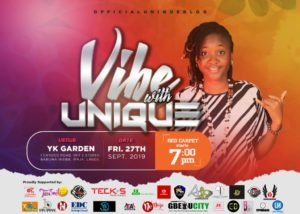 Music Artiste, Unique Set To Headline Vibe with Unique in September.