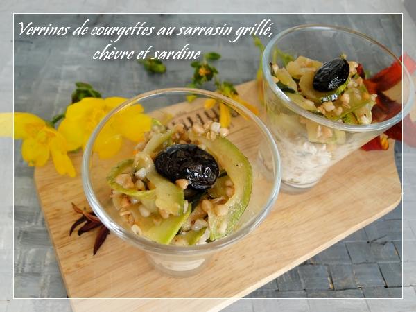 Verrines de courgettes au sarrasin grillé, chèvre et sardine