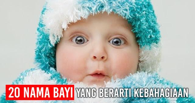 20 Daftar Nama Bayi Yang Berarti Kebahagiaan