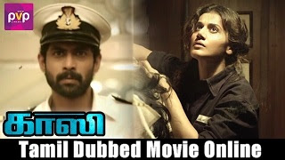 [2017] Ghazi Tamil Dubbed Movie Online | Ghazi Tamil Full Movie