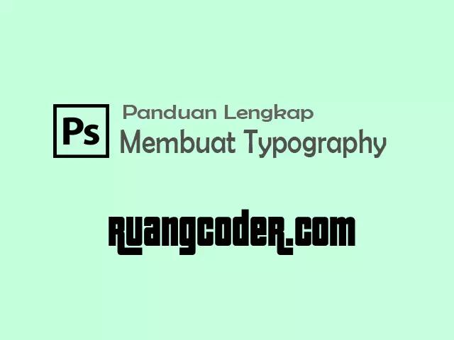 Cara Membuat Typography Wajah dengan Photoshop