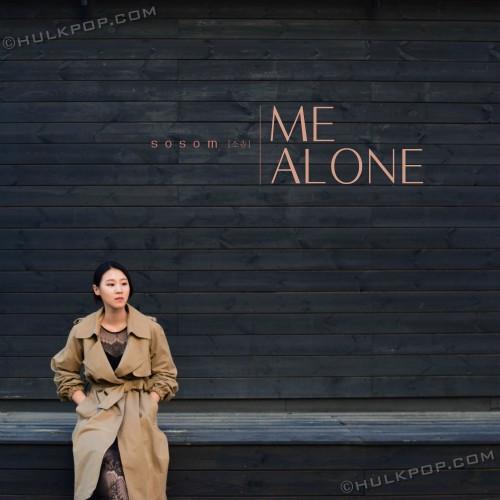 [Single] SoSom – Me Alone
