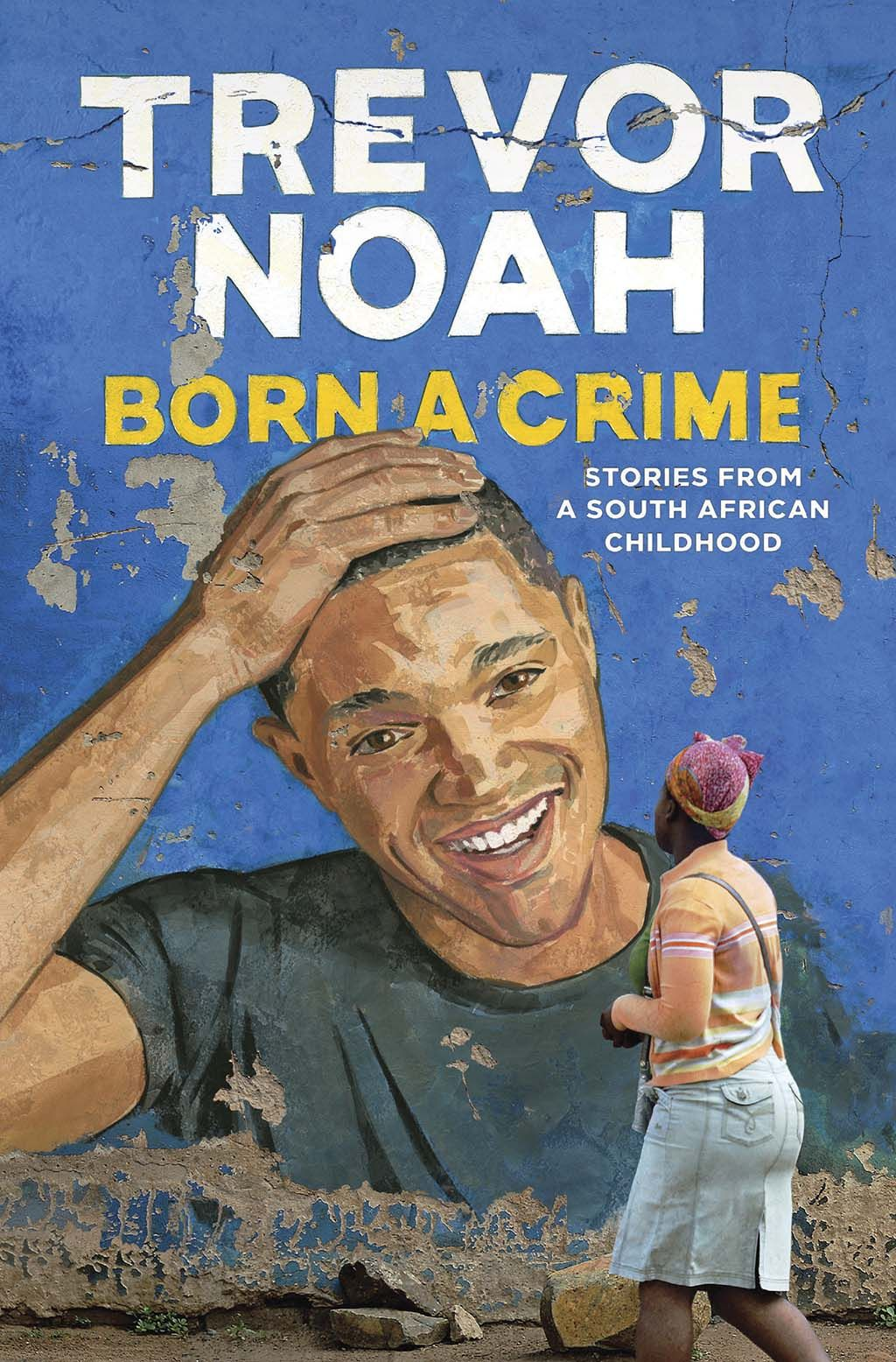 77b928a21db9 Trevor Noah s Born a Crime intrigued me ever since I heard his interview  with Terry Gross on Fresh Air. I was never a fan of his until that  interview