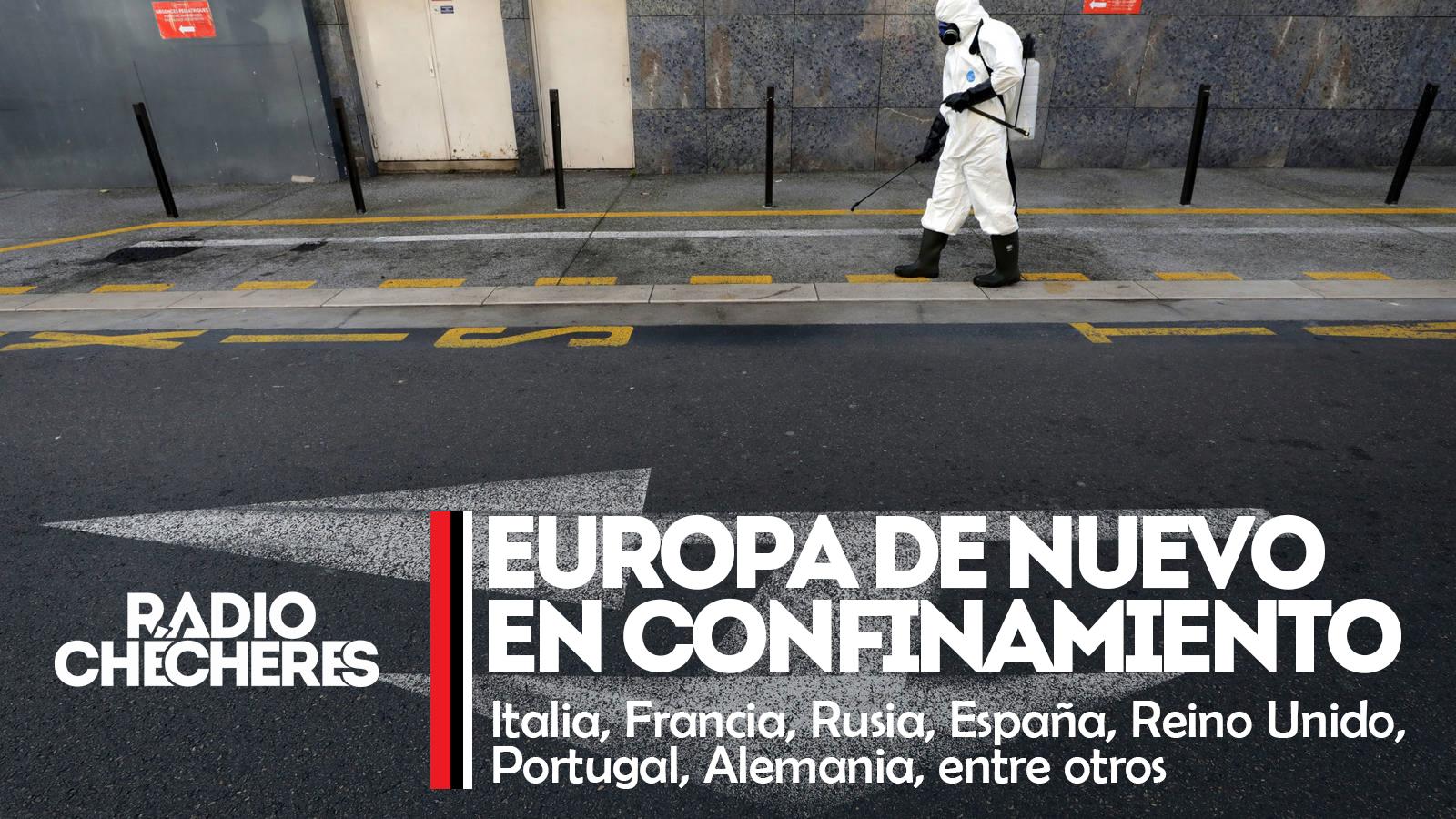 #Italia, #Francia, #Rusia, #España, #Reino Unido, #Portugal, #Alemania, entre otros, en nuevo confinamiento