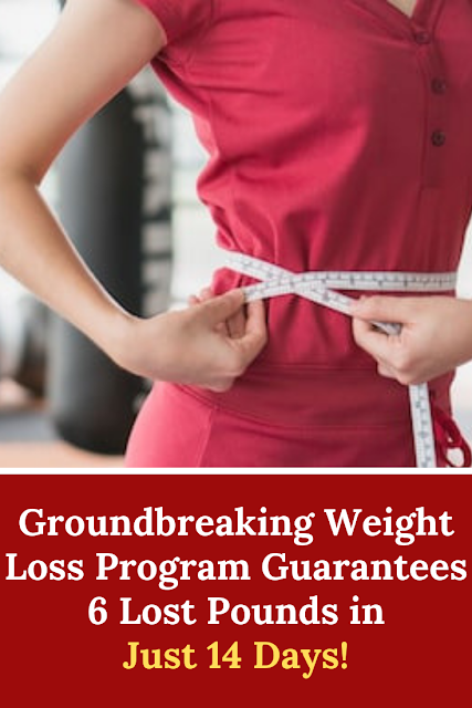 Groundbreaking Weight Loss Program Guarantees 6 Lost Pounds in Just 14 Days
