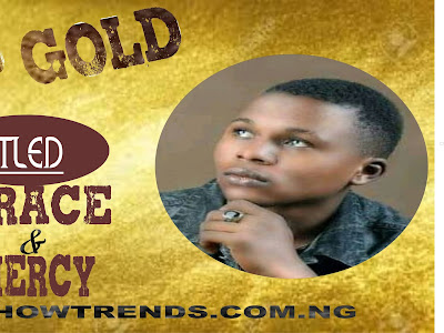 Sp gold GRACE AND MERCY mp3 download