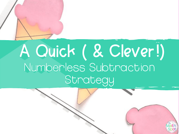 A Quick (And Clever!) Way to Teach Subtraction