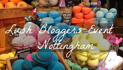 Lush Bloggers Event Nottingham