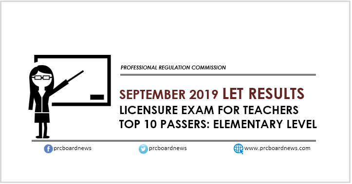 RESULT: Top 10 September 2019 LET Elementary Teachers board exam