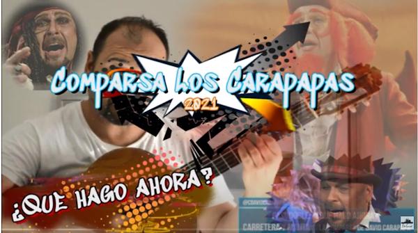 """Pasodoble con Letra """"¿Que hago ahora?"""". Comparsa """"Carretera y Manta"""" de David Carapapa (2021)"""