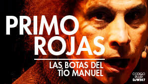 LAS BOTAS DEL TIO MANUEL por Primo Rojas