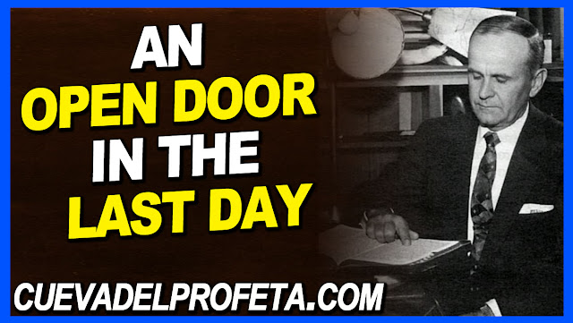 An open Door in the last day - William Marrion Branham Quotes