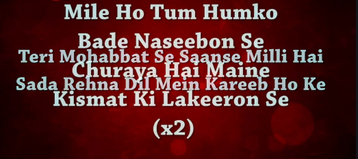 Mile Ho Tum Humko Lyrics | मिले हो तुम हमको लिरिक्रस