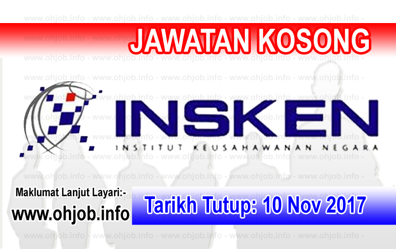 Jawatan Kerja Kosong INSKEN - Institut Keusahawanan Negara logo www.ohjob.info november 2017
