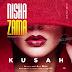 AUDIO   Kusah – Nishazama (Mp3) Download