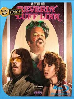 An Evening with Beverly Luff Linn (2018) HD [1080p] Latino [GoogleDrive] PGD