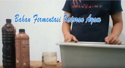 Bahan Fermentasi Kotoran Ayam