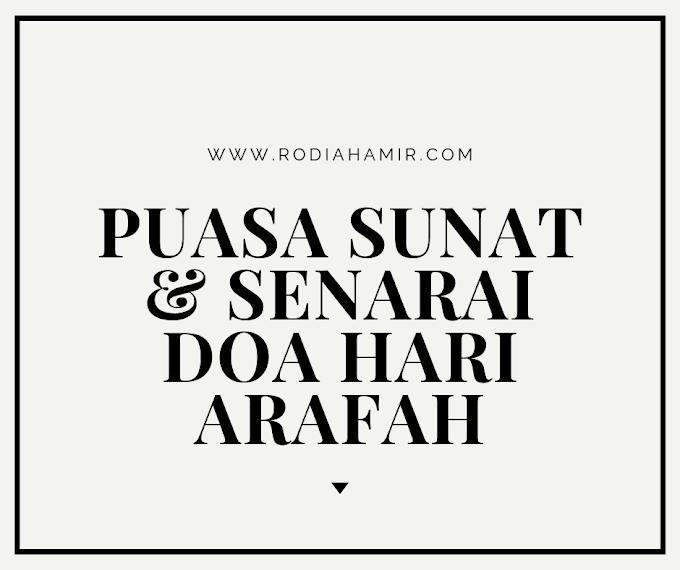 Puasa Sunat & Senarai Doa Hari Arafah