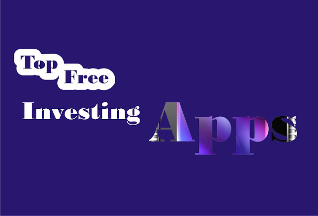 Top 3 Free Investing Apps To Look For