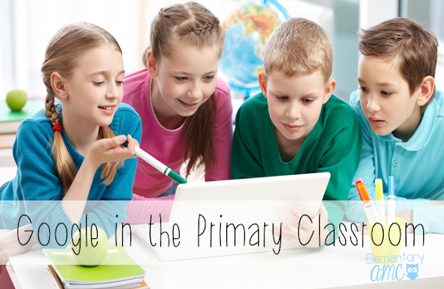 Google in the Primary Classroom