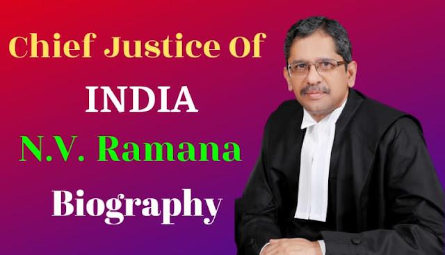 Chief justice of india nv ramana biography in hindi,chi N.V. ramana life story in hindi