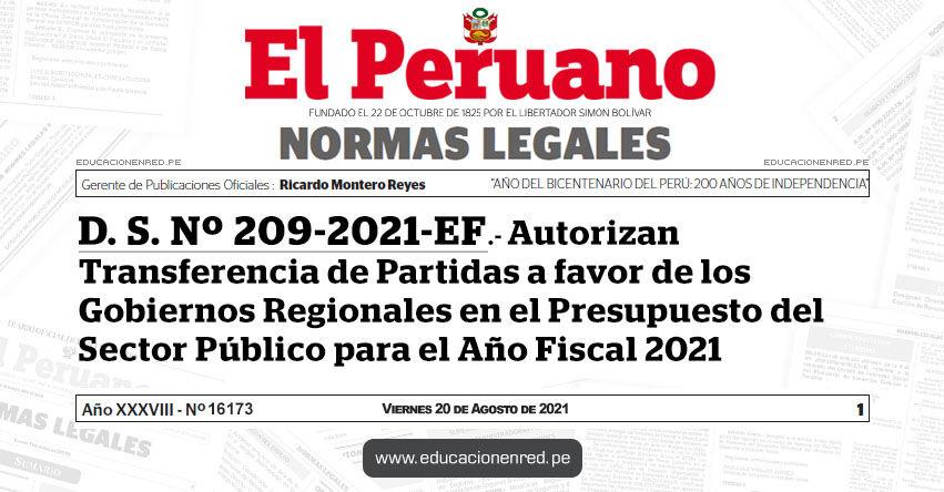 D. S. Nº 209-2021-EF.- Autorizan Transferencia de Partidas a favor de los Gobiernos Regionales en el Presupuesto del Sector Público para el Año Fiscal 2021