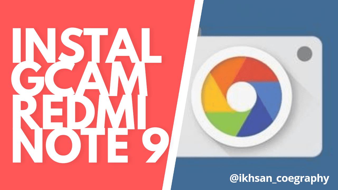 Gcam Google Camera Redmi Note 9