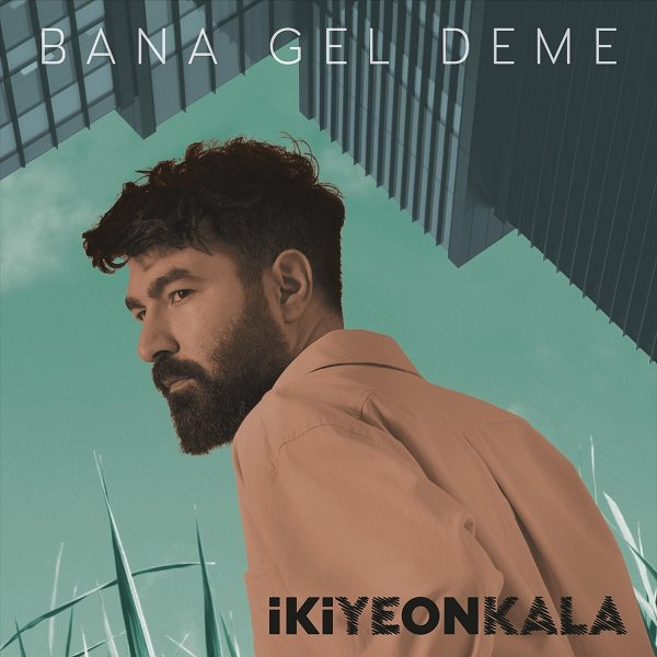 İkiye On Kala - Bana Gel Deme 2021 Single indir