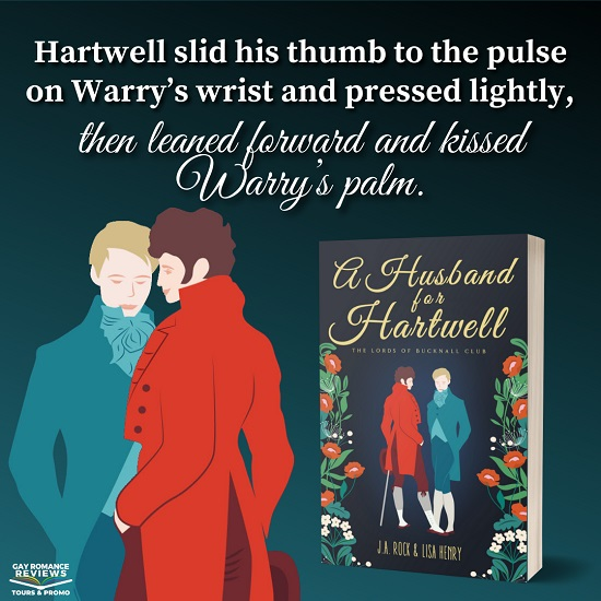 Hartwell slid his thumb to the pulse on Warry's wrist and pressed lightly, then leaned forward and kissed Warry's palm.