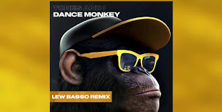 Tones and I - Dance Monkey (Lew Basso Remix) + 1