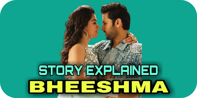 Bheeshma 2020 Telugu Full Movie Story Explained