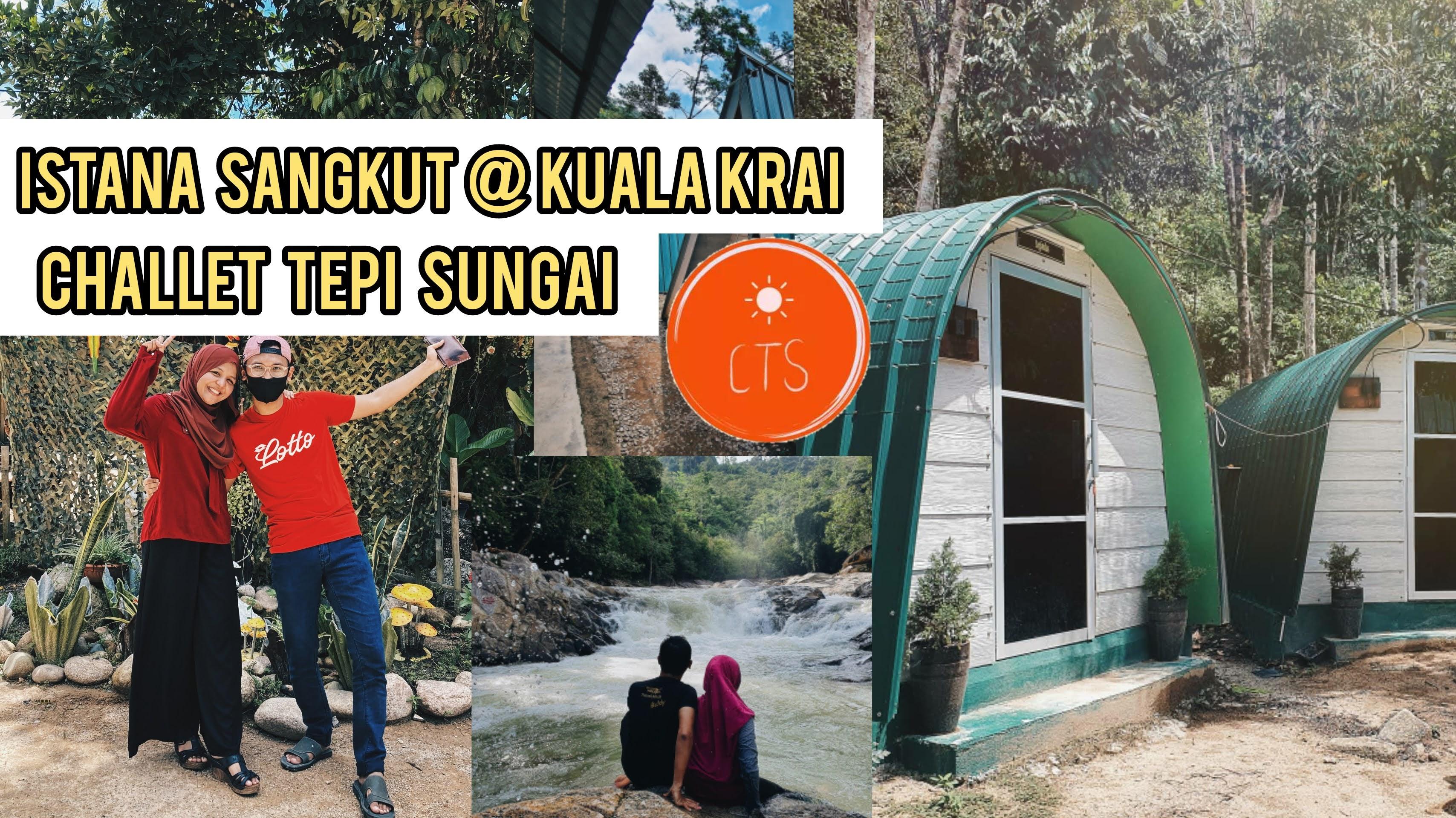 "Chalet Istana Sangkut ""Enam Jahanam"" Di Kuala Krai | Chill & Enjoy Tepi Sungai!"