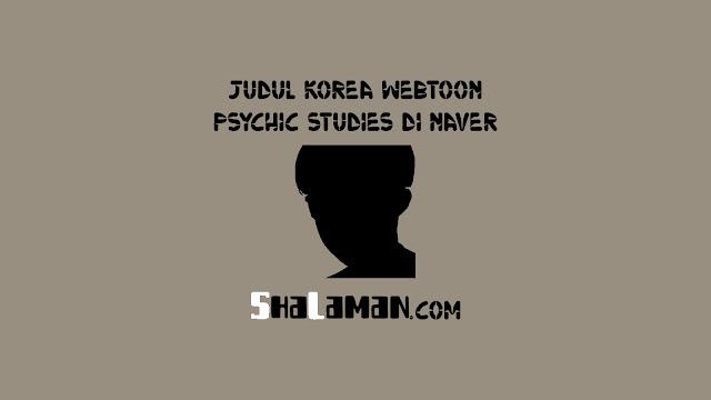 Judul Korea Webtoon Psychic Studies di Naver