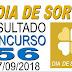 Resultado do Dia de Sorte concurso 56 (27/09/2018)