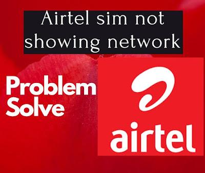 Airtel sim not showing network