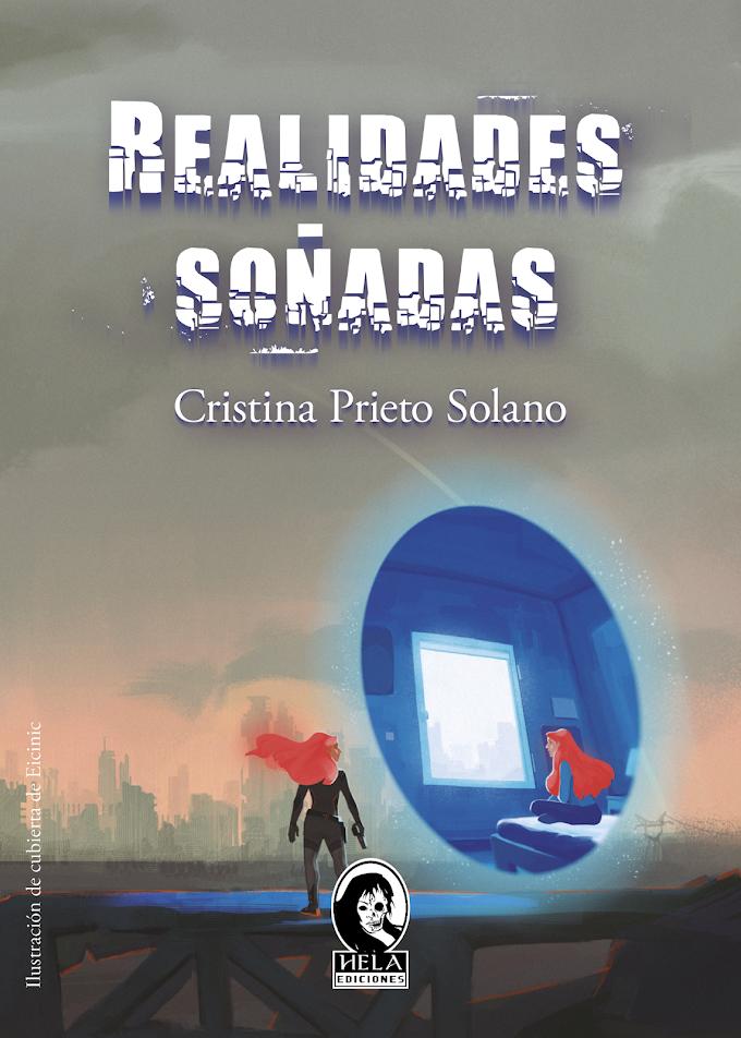 RESEÑA: Realidades soñadas - Cristina Prieto Solano