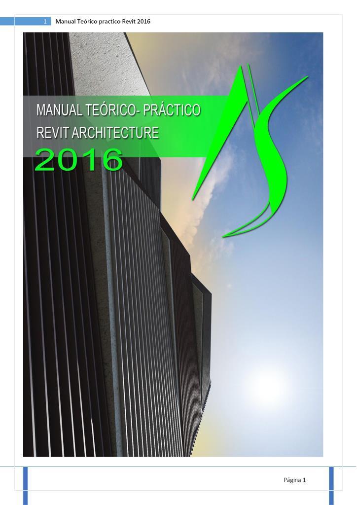 Manual teórico-práctico Revit Architecture 2016