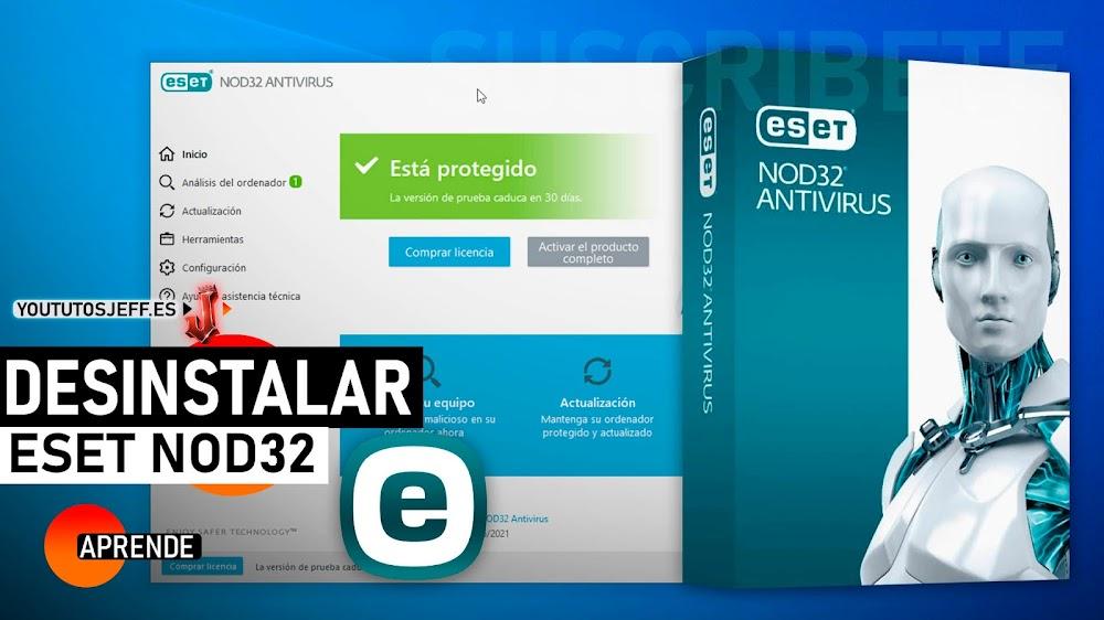 Desinstalar ESET NOD32 en Windows 10 Por Completo