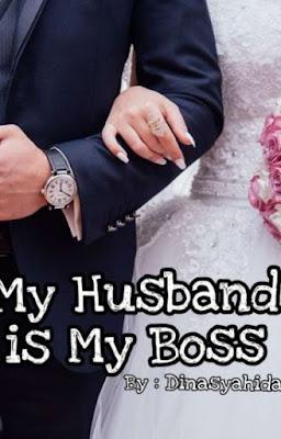 My Husband is My Boss by Dina Syahida Pdf