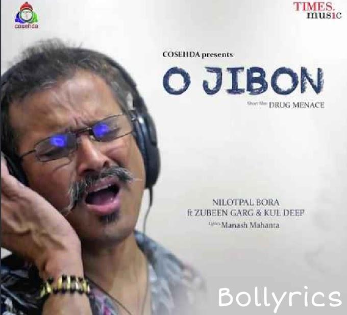 O JIBON Lyrics - Assamese Song - Zubeen Garg