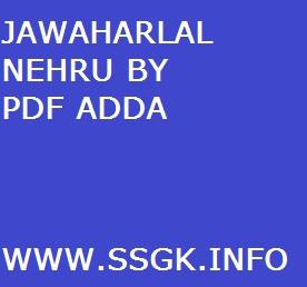 JAWAHARLAL NEHRU BY PDF ADDA