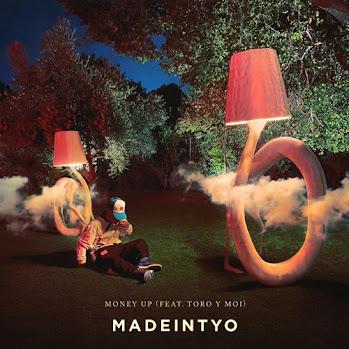 Madeintyo Feat. Toro y Moi - Money Up