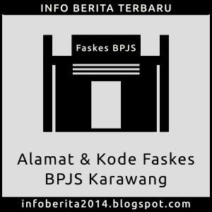 Alamat dan Kode Faskes BPJS Karawang